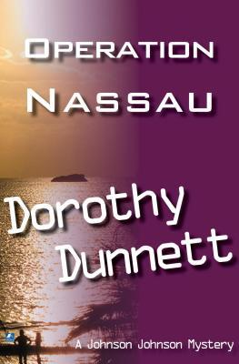 [PDF] [EPUB] Operation Nassau: Dolly and the Doctor Bird; Match for a Murderer Download by Dorothy Dunnett