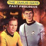 [PDF] [EPUB] Past Prologue (Star Trek: Janus Gate, #3) Download