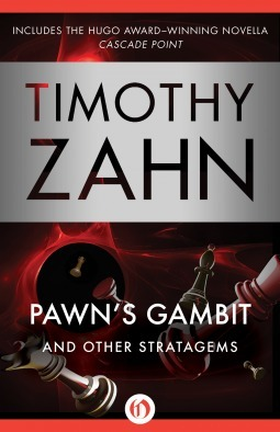 [PDF] [EPUB] Pawn's Gambit: And Other Stratagems Download by Timothy Zahn