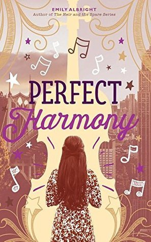 [PDF] [EPUB] Perfect Harmony Download by Emily Albright