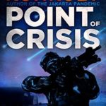 [PDF] [EPUB] Point of Crisis (The Perseid Collapse Post Apocalyptic Series Book 3) Download