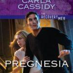 [PDF] [EPUB] Pregnesia (Recovery Men, #3) Download