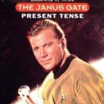 [PDF] [EPUB] Present Tense (Star Trek: Janus Gate, #1) Download
