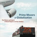 [PDF] [EPUB] Prime Movers of Globalization: The History and Impact of Diesel Engines and Gas Turbines Download