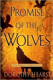 [PDF] [EPUB] Promise of the Wolves (Wolf Chronicles, #1) Download by Dorothy Hearst