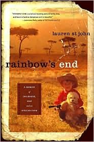 [PDF] [EPUB] Rainbow's End: A Memoir of Childhood, War and an African Farm Download by Lauren St. John