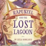 [PDF] [EPUB] Rapunzel and the Lost Lagoon (Tangled, #1) Download