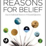 [PDF] [EPUB] Reasons for Belief: Easy-To-Understand Answers to 10 Essential Questions Download