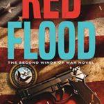 [PDF] [EPUB] Red Flood (Winds of War, #2) Download