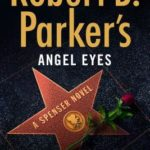 [PDF] [EPUB] Robert B. Parker's Angel Eyes (Spenser, #47) Download
