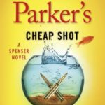 [PDF] [EPUB] Robert B. Parker's Cheap Shot (Spenser, #42) Download