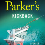 [PDF] [EPUB] Robert B. Parker's Kickback (Spenser, #43) Download