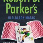 [PDF] [EPUB] Robert B. Parker's Old Black Magic Download