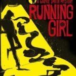 [PDF] [EPUB] Running Girl (Garvie Smith Mystery, #1) Download