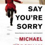 [PDF] [EPUB] Say You're Sorry (Joseph O'Loughlin #6) Download