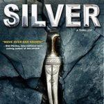 [PDF] [EPUB] Silver (Ogmios Team Adventure #1) Download