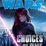 [PDF] [EPUB] Star Wars: Choices of One Download
