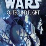 [PDF] [EPUB] Star Wars: Outbound Flight Download