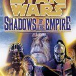 [PDF] [EPUB] Star Wars: Shadows of the Empire Download