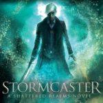 [PDF] [EPUB] Stormcaster (Shattered Realms, #3) Download