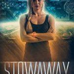 [PDF] [EPUB] Stowaway (Invasion Survivor, #3) Download