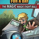 [PDF] [EPUB] Superhero for a Day: The Magic Magic Eight Ball Download