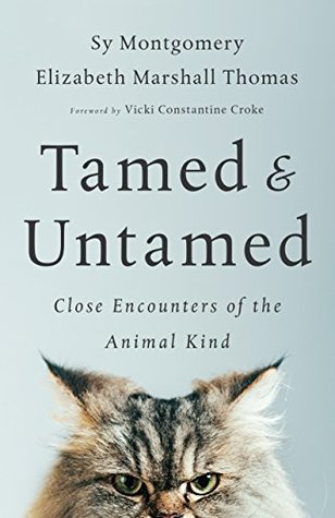 [PDF] [EPUB] Tamed and Untamed: Close Encounters of the Animal Kind Download by Sy Montgomery