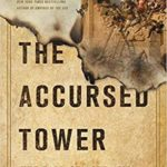 [PDF] [EPUB] The Accursed Tower: The Fall of Acre and the End of the Crusades Download