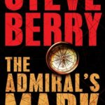 [PDF] [EPUB] The Admiral's Mark (Cotton Malone, #0.5) Download