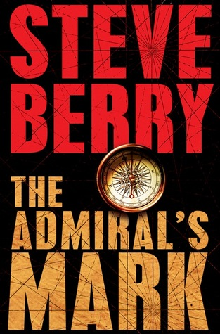 [PDF] [EPUB] The Admiral's Mark (Cotton Malone, #0.5) Download by Steve Berry