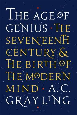 [PDF] [EPUB] The Age of Genius: The Seventeenth Century and the Birth of the Modern Mind Download by A.C. Grayling