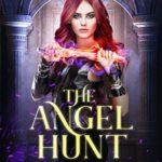 [PDF] [EPUB] The Angel Hunt (Dark World: The Angel Trials #2) Download