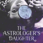 [PDF] [EPUB] The Astrologer's Daughter Download