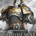 [PDF] [EPUB] The Atonement of Fire (The Horus Heresy: Primarchs Short Story) Download