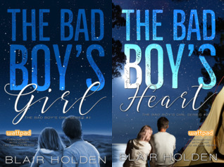 [PDF] [EPUB] The Bad Boy's Girl Series (2 Book Series) Download by Blair Holden