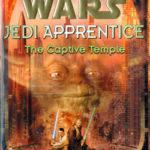 [PDF] [EPUB] The Captive Temple (Star Wars: Jedi Apprentice, #7) Download