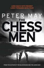 [PDF] [EPUB] The Chessmen (Lewis Trilogy, #3) Download by Peter  May