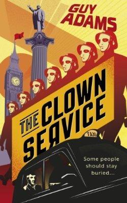 [PDF] [EPUB] The Clown Service Download by Guy Adams