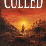 [PDF] [EPUB] The Culled (The Afterblight Chronicles, #1) Download