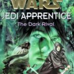 [PDF] [EPUB] The Dark Rival (Star Wars: Jedi Apprentice, #2) Download