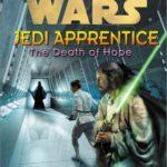 [PDF] [EPUB] The Death of Hope (Star Wars: Jedi Apprentice, #15) Download