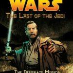 [PDF] [EPUB] The Desperate Mission (Star Wars: The Last of the Jedi, #1) Download