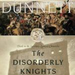 [PDF] [EPUB] The Disorderly Knights (The Lymond Chronicles, #3) Download