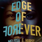 [PDF] [EPUB] The Edge of Forever (The Edge of Forever, #1) Download