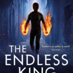 [PDF] [EPUB] The Endless King (Knights of the Borrowed Dark, #3) Download