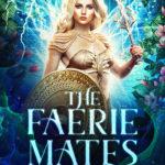 [PDF] [EPUB] The Faerie Mates (Dark World: The Faerie Games Book 3) Download
