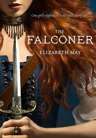 [PDF] [EPUB] The Falconer (The Falconer, #1) Download by Elizabeth May