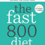 [PDF] [EPUB] The Fast800 Diet: Discover the Ideal Fasting Formula to Shed Pounds, Fight Disease, and Boost Your Overall Health Download