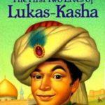 [PDF] [EPUB] The First Two Lives of Lukas-Kasha Download