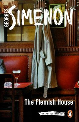 [PDF] [EPUB] The Flemish House (Maigret, #15) Download by Georges Simenon